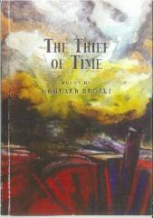 The thief of time / poems by Romuald Rudzki.