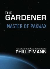 Master of Paxwax / Phillip Mann.