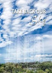 Take back our sky / edited by Nola Borrell.