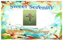 Sweet Serenity / Blossom Albuquerque.
