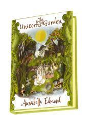 The unicorn's garden / Annabelle Edmond.