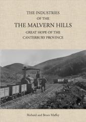 The industries of the Malvern Hills : great hope of the Canterbury Province / Richard and Bruce Maffey.