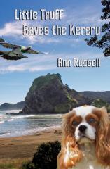 Little Truff saves the kererū / Ann Russell.