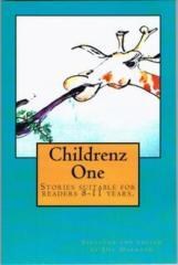 Childrenz one : stories for 8-11 years / selected and edited by Jill Darragh.