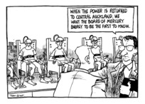 """Scott, Tom, 1947- :""""When the power is returned to central Auckland, we want the Board of Mercury Energy to be the first to know."""" Evening Post. 25 February, 1998."""