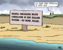 """People-smuggling boats unwelcome in New Zealand waters. Go home, please. """"It's been very effective to date, but..."""" 7 July 2010"""