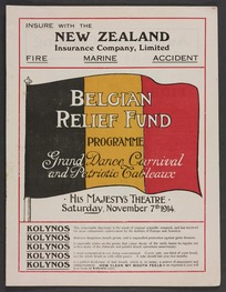 Belgian Relief Fund programme. Grand dance carnival and patriotic tableaux. Great dance carnival by pupils of Miss Cecil Hall, together with specially selected musical numbers and striking patriotic tableaux. His Majesty's Theatre, Saturday November 7th 1914. Worthington & Co., printers, Albert Street [Auckland]