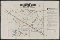 Plan of the Liverton estate, Hutt District : only 12 miles from Wellington / Thomas Ward, licensed surveyor.