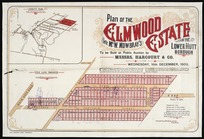 Plan of the Elmwood estate (late Mr. W. Mowbray's) in Lower Hutt Borough / Thomas Ward, surv.