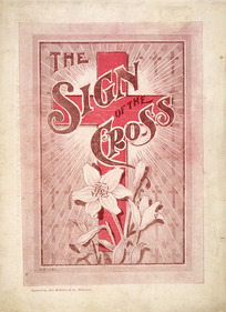 "Souvenir [of the play] of ""The sign of the Cross"" / C E Long. [Cover. Melbourne, 1898]."