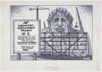Clark, Laurence, 1949- :Subsidised employment project no. 1; authorised by the Prime Minister the Rt. Hon. Winston Peters. First stone laid September 1990. [New Zealand truth 29 February 1988]