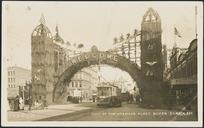 [Postcard]. Visit of the American fleet, Queen St arch. C.B & Co Ltd. Real photograph by Ernest de Tourret, Whangarei, N.Z. [1908?]