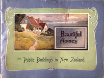 Briscoe & Co. Ltd :Beautiful homes and public buildings in New Zealand [Cover. ca 1907].