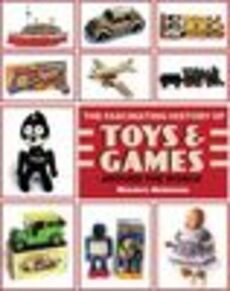The fascinating history of toys & games around the world