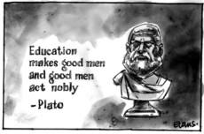 Education makes men act nobly