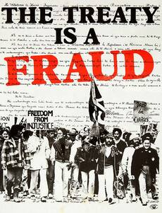 Treaty protest posters: 'The treaty is a fraud'