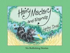 Hairy Maclary and friends : six rollicking stories / Lynley Dodd.