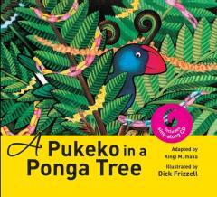 A pukeko in a ponga tree : (The twelve days of Christmas) / adapted by Kingi M. Ihaka ; illustrated by Dick Frizzell.