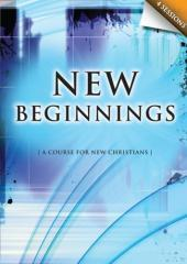 New beginnings : (a course for new Christians) / Michael Burrows.