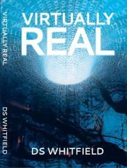 Virtually real / DS Whitfield.
