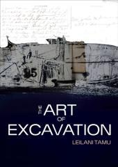 The art of excavation / Leilani Tamu.