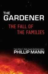 The fall of the families / Phillip Mann.