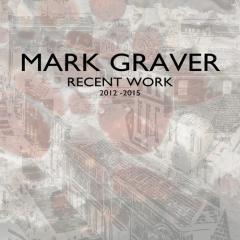 Mark Graver : recent work 2012-2015.