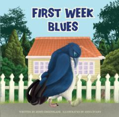 First week blues / by Jesse Greenslade ; illustrated by Anna Evans.