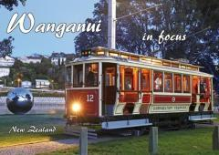 Wanganui in focus / photography, text, design and setup: Paul Gibson.
