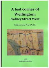 A lost corner of Wellington : Sydney Street West / Catherine and Peter Hodder.