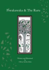 Pīwakawaka & the Ruru / written and illustrated by Olivia Aroha Giles.