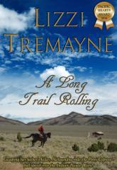 A long trail rolling / Lizzi Tremayne.