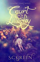 The court of the Litterfey : a short faerie story / S.C. Green.