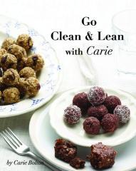 Go clean & lean with Carie : simplicity around eating clean wholesome foods that are wheat and gluten free with minimal to no added sugars! / by Carie Bolton.