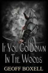 If you go down in the woods / Geoff Boxell.