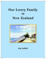Our Lowry family in New Zealand / Joy Axford.