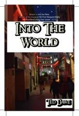 Into the world / Ted Dawe.