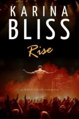 Rise : a rock solid romance / Karina Bliss.