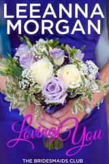 Loving you / by Leeanna Morgan.