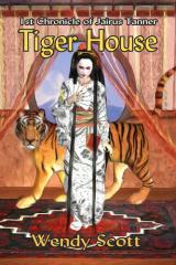 Tiger house / by Wendy Scott.