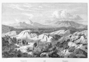Hochstetter, Ferdinand von, 1829-1884 :Tongariro and Ruapehu. View from Mount Ngariha towards South East. Eduard Ade [engraver. After a sketch by the author]. [Stuttgart, 1867]