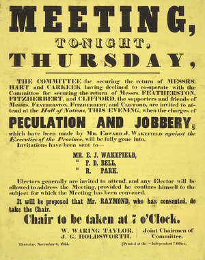 Meeting, tonight, Thursday ... charges of peculation and jobbery which have been made by Mr Edward J Wakefield against the executive of the Province will be fully gone into. November 8, 1855.