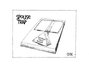 SPOUSE TRAP. Ministerial travel budget. 1 July 2009