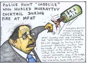 "Doyle, Martin, 1956- :Police hunt ""imbecile"" who hurled murraytov cocktail during fire at MFAT. 29 March 2012"