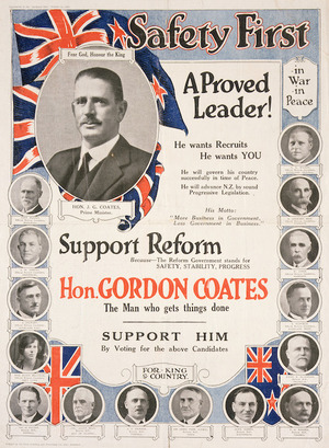 [Reform Party] :Safety first. A proved leader! Support Reform...Hon. Gordon Coates. 1925.