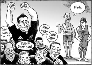 """Dan! Dan!"" ""Dan!! Dan! Dan!"" ""Dan! Dan!"" ""Dan! Dan!"" ""Freak."" 24 August 2009"