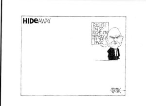 """HIDEaway. """"Right? I'm so right... I'm nearly off the page. 22 August 2009"""
