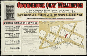 Customhouse Quay, Wellington [cartographic material] : sale of magnificent freehold property, nos. 113 and 115 ...
