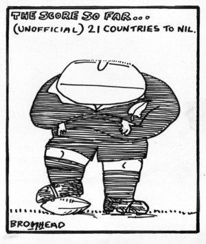 Bromhead, Peter, 1933- :The score so far... (unofficial) 21 countries to nil. 19 July 1976.