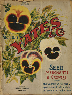 Arthur Yates & Co. Ltd, Auckland :[Pansies]. Yates' nursery catalogue. 1899. Front cover].
